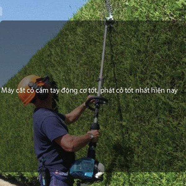 Máy cắt cỏ cầm tay có động cơ tốt, phát cỏ tốt nhất hiện nay